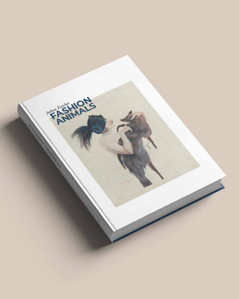 "Joshua Katcher's ""Fashion Animals"" Book"
